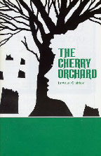 a chekhov the cherry orchard Anton chekhov (play), trevor griffiths  who returns from a trip to paris to face the loss of her magnificent cherry orchard estate after a default on the mortgage .